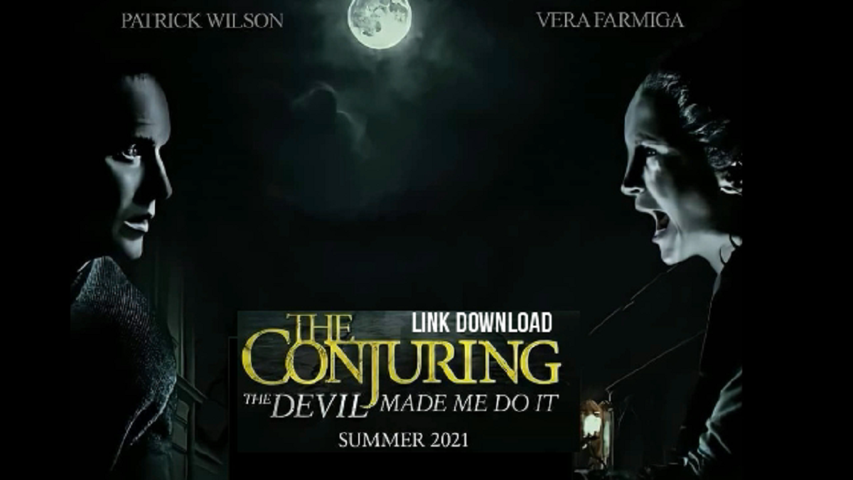 Download The Conjuring 3 The Devil Made Me Do It